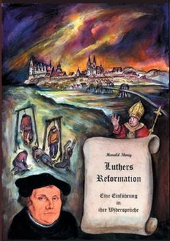 Paperback Luthers Reformation: Eine Einf?hrung in ihre Widerspr?che [German] Book