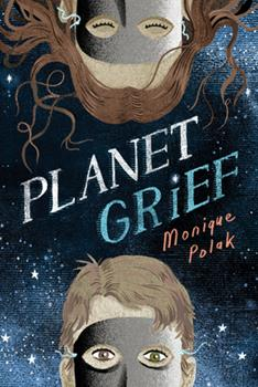 Planet Grief 1459815688 Book Cover
