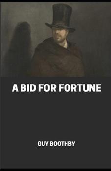 Paperback A Bid for fortune Book