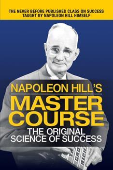 Paperback Napoleon Hill's Master Course : The Original Science of Success Book