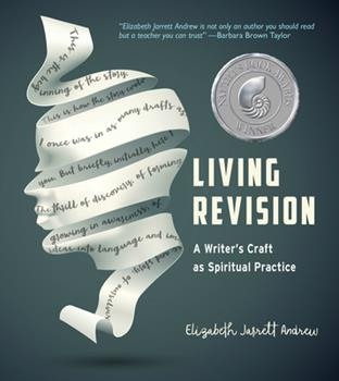 Paperback Living Revision: A Writer's Craft as Spiritual Practice Book