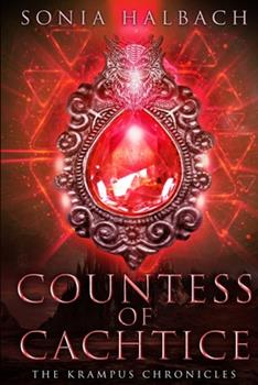 Countess of Čachtice - Book #2 of the Krampus Chronicles