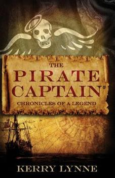 Paperback The Pirate Captain Chronicles of a Legend: Nor Silver Book