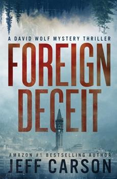 Foreign Deceit - Book #1 of the David Wolf
