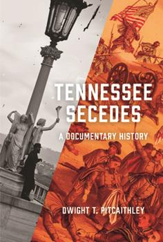 Hardcover Tennessee Secedes: A Documentary History Book