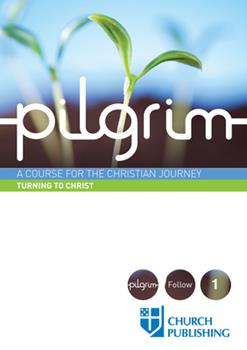 Paperback Pilgrim - Turning to Christ: A Course for the Christian Journey Book