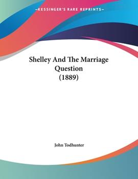 Paperback Shelley and the Marriage Question Book