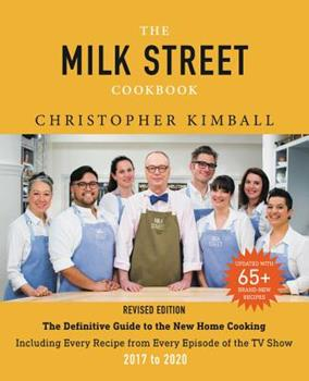 The Complete Milk Street TV Show Cookbook (2017-2019): Every Recipe from Every Episode of the Popular TV Show 0316415847 Book Cover