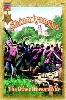 Paperback Shinmiyangyo - The Other Korean War Book