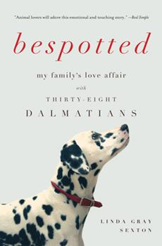 Paperback Bespotted : My Family's Love Affair with Thirty-Eight Dalmatians Book