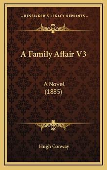 Hardcover A Family Affair V3 : A Novel (1885) Book