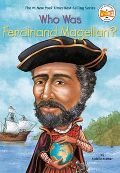 Who Was Ferdinand Magellan? - Book  of the Who Was/Is...?