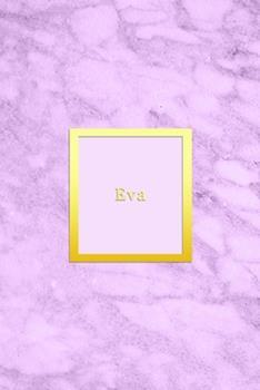 Paperback Eva: Custom dot grid diary for girls - Cute personalised gold and marble diaries for women - Sentimental keepsake note book