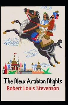 Paperback The New Arabian Nights Annotated Book