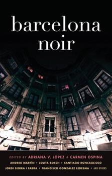 Barcelona Noir - Book  of the Akashic noir