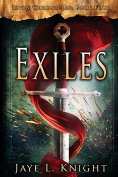 Exiles - Book #4 of the Ilyon Chronicles #0.6