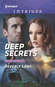 Deep Secrets - Book #4 of the Return to Ravesville