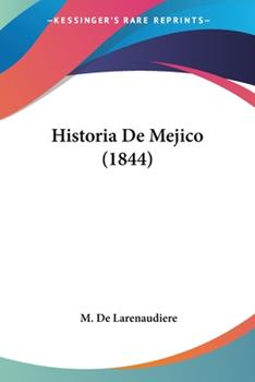 Paperback Historia De Mejico (1844) Book