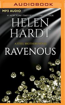 Ravenous - Book #11 of the Steel Brothers Saga