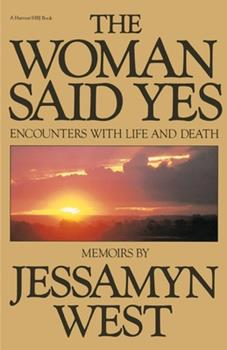 The Woman Said Yes: Encounters with Life and Death 015198400X Book Cover