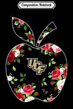 Paperback Composition Notebook : Ucf Knights Teacher - Floral Apple - Team - Apparel Journal/Notebook Blank Lined Ruled 6x9 100 Pages Book
