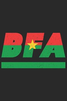 Paperback Bfa : Burkina Faso Notebook with Lined 120 Pages in White. College Ruled Memo Book with the Burkina Faso Flag Book