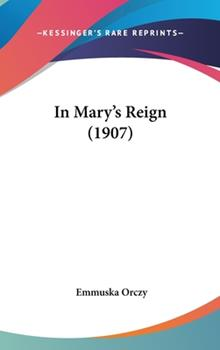 Hardcover In Mary's Reign Book