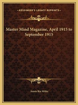 Hardcover Master Mind Magazine, April 1915 to September 1915 Book