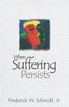 Paperback When Suffering Persists: A Theology of Candor Book