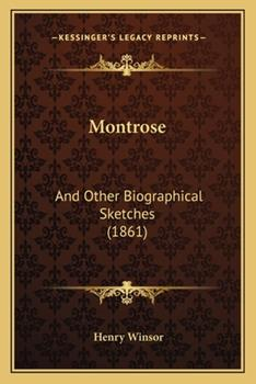 Paperback Montrose : And Other Biographical Sketches (1861) Book