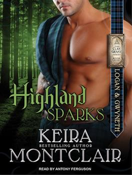 Highland Sparks - Book #5 of the Clan Grant