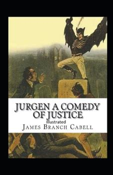 Paperback Jurgen, A Comedy of Justice Illustrated Book