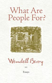 What Are People For? 1582434875 Book Cover
