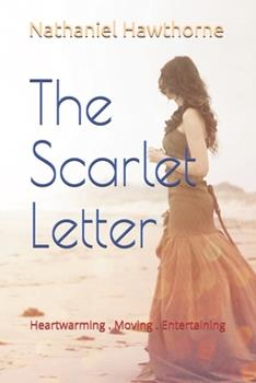 Paperback The Scarlet Letter : New Edition - Scarlet Letter by Nathaniel Hawthorne Book