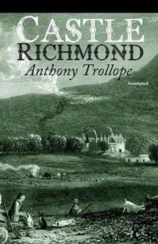 Paperback Castle Richmond Annotated Book