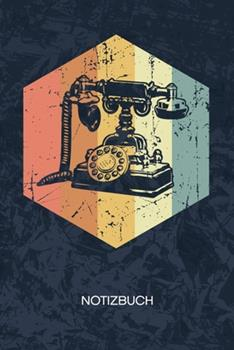 Paperback Notizbuch : A5 Kariert - Retro Sammler Heft - Retro Notizheft 120 Seiten KARO - Antiquit�t Notizblock Vintage Telefon Motiv - 90er Kind Geschenk [German] Book