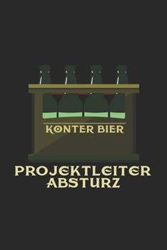 Paperback Konter Bier Projektleiter Absturz : 6x9 Festival - Lined - Ruled Paper - Notebook - Notes [German] Book