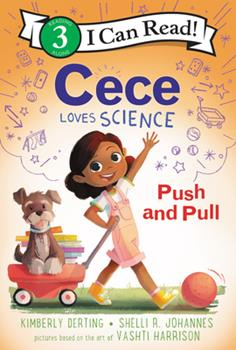 Cece Loves Science: Push and Pull 0062946080 Book Cover