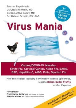Paperback Virus Mania: Corona/COVID-19, Measles, Swine Flu, Cervical Cancer, Avian Flu, SARS, BSE, Hepatitis C, AIDS, Polio, Spanish Flu. How Book