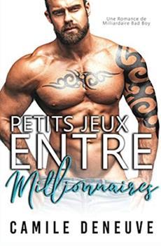 Paperback Petits Jeux Entre Millionnaires : Une Romance de Milliardaire Bad Boy Book
