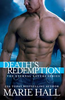 Death's Redemption - Book #2 of the Eternal Lovers