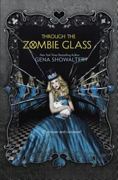 Hardcover Through the Zombie Glass Book