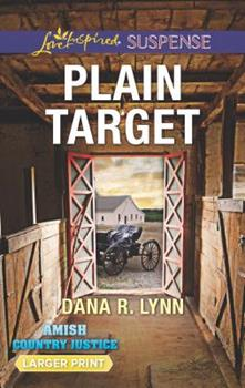 Plain Target - Book #1 of the Amish Country Justice