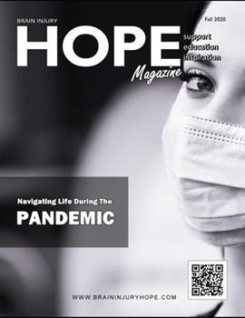 Paperback Brain Injury Hope Magazine - Fall 2020 Book