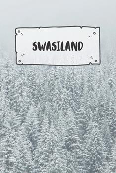 Paperback Swasiland : Liniertes Reisetagebuch Notizbuch Oder Reise Notizheft Liniert - Reisen Journal F�r M�nner und Frauen Mit Linien [German] Book