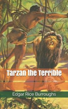 Paperback Tarzan the Terrible Book