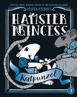 Ratpunzel - Book #3 of the Hamster Princess