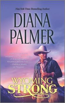 Wyoming Strong - Book #4 of the Wyoming Men
