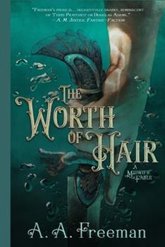 Paperback The Worth of Hair: A Midwife Fable Book