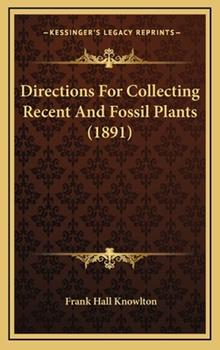 Hardcover Directions for Collecting Recent and Fossil Plants Book